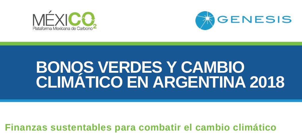 MEXICO2 Y GENESIS producen documento de Bonos Verdes en Argentina