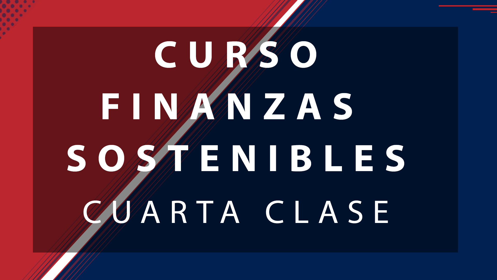Class 4 – Sustainable Finance Course